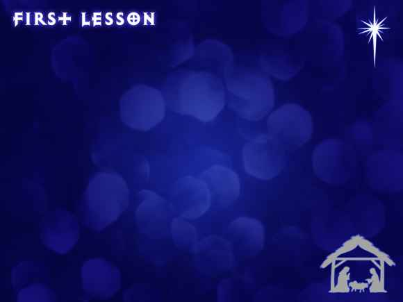 Lessons and Carols First Lesson Slide